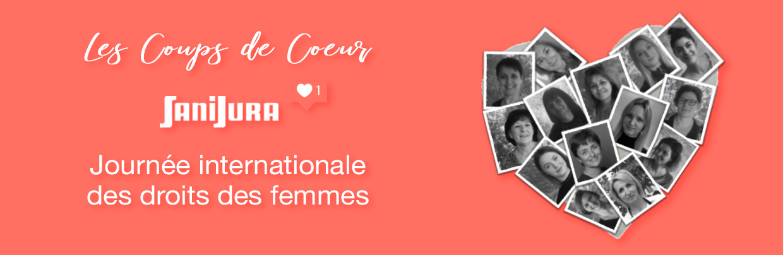 Coups de coeur Sanijura - Journée des droits des femmes